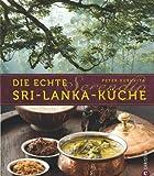 Serendip. Die echte Sri-Lanka-Küche -