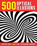 500 Optical Illusions by Keith Kay (2014-09-02) - Keith Kay;The Diagram Group