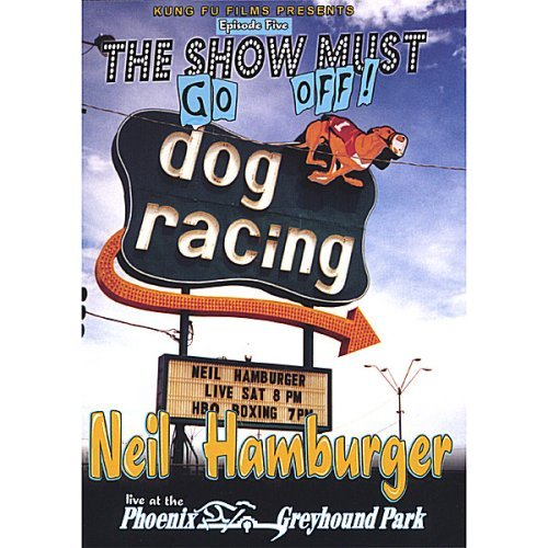show-must-go-off-neil-hamburger-live-at-the-phoenix-greyhound-park