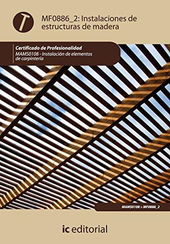 Instalación estructuras madera. mams0108 - instalación