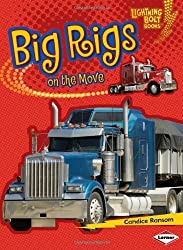 Big Rigs on the Move (Lightning Bolt Books: Vroom-Vroom (Hardcover)) by Candice F Ransom (2010-08-06)