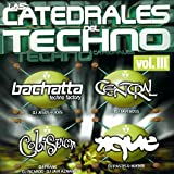 Las Catedrales Del Techno Vol. III, Coliseum Session (Mixed by DJ Frank, DJ Ricardo and DJ Javi Aznar)