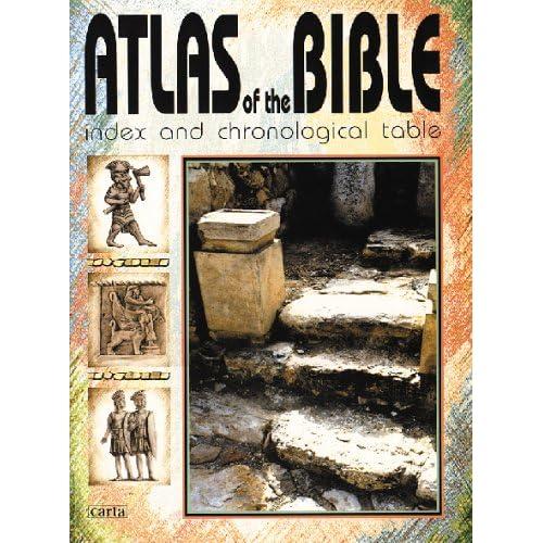 Atlas De La Bible: Index Et Table Chronologique