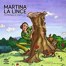 Martina la lince (Felix Amigo De Animales)