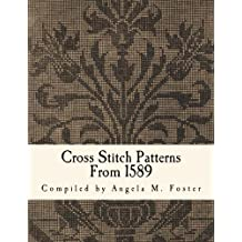 Cross Stitch Patterns From 1589
