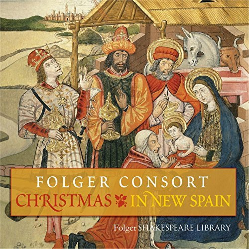 christmas-in-new-spain-by-folger-consort