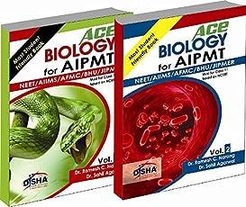 ACE Biology for AIPMT/NEET/AIIMS/AFMC/BHU/JIPMER Medical Entrance Exam (Class - 11) - Vol. 1 & 2