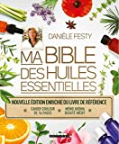 Beaute Et Sante Best Deals - Ma bible des huiles essentielles (édition enrichie)