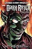 Dark Reign - Regno Oscuro - Grandi Eventi Marvel - Prima Ristampa