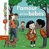 Telecharger Livres L amour et les bebes (PDF,EPUB,MOBI) gratuits en Francaise