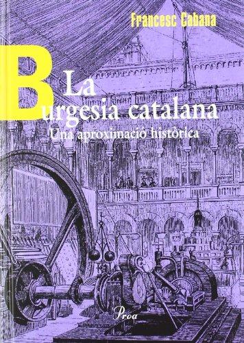 la-burgesia-catalana-una-aproximacio-historica-enciclopedia-catalana