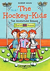 The Hockey-Kids: The adventure begins (English Edition)