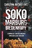SOKO Marburg-Biedenkopf: Kriminelle Kurzgeschichten zwischen Lahn und Ohm (KBV-Krimi) - Christoph Becker
