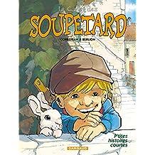 Cadet des Soupetard (Le) - tome 0 - P'tites histoires courtes