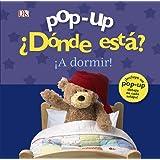 Pop-up ¿Dónde está? ¡A dormir! (Castellano - A PARTIR DE 0 AÑOS - MANIPULATIVOS (LIBROS PARA TOCAR Y JUGAR), POP-UPS - Pop-up