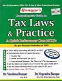 #7: Aadhya Prakashan's Comprehensive Guide to Tax Laws & Practice A Quick Referencer Cum MCQ's for CS Executive Dec. 2017 Exam by Dr. Vandana & Yogendra Bangar