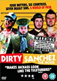 Dirty Sanchez [DVD]