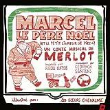 Marcel le Père Noël, et le petit livreur de pizza
