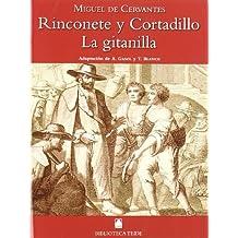 Biblioteca Teide 045 - La Gitanilla, Rinconete y Cortadillo -Miguel de Cervantes- - 9788430761029