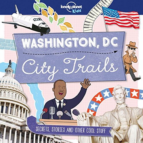 Descargar Libro Washington DC : City trails de Lonely Planet Kids