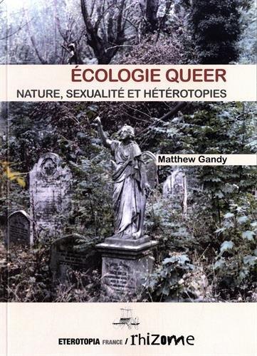 Ecologie queer : nature, sexualité et hétérotopie