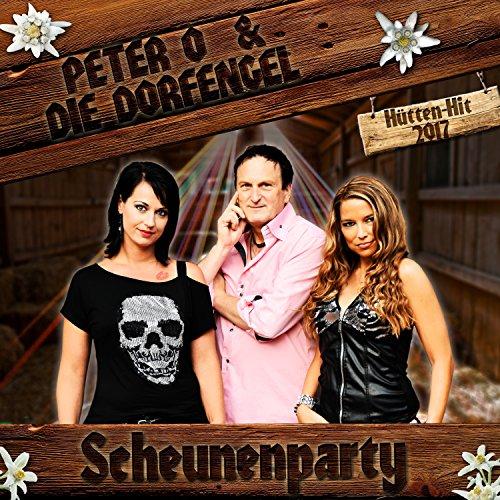 Peter O & Die Dorfengel - Scheunenparty
