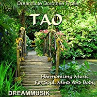 TAO - Harmonizing Music For Soul, Mind And Body