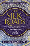 Image de The Silk Roads: A New History of the World