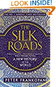 #7: The Silk Roads: A New History of the World