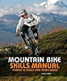 MOUNTAIN BIKE SKILLS MANUAL