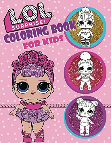 Coloring Book For Kids Over 150 JUMBO Pages That Are Perfect Beginners Girls Boys And Anyone Who Loves An LOL Surprise Online