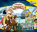 Welcome Home (Adventures in Odyssey Audio)
