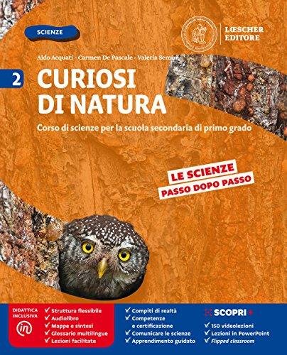Curiosi di natura. Per la Scuola media. Con e-book. Con espansione online: 2