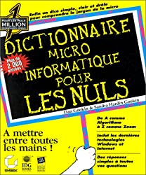 Dictionnaire micro-informatique pour les nuls