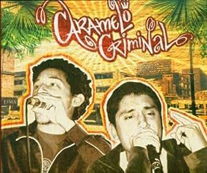 Caramelo Criminal & Silly Walks