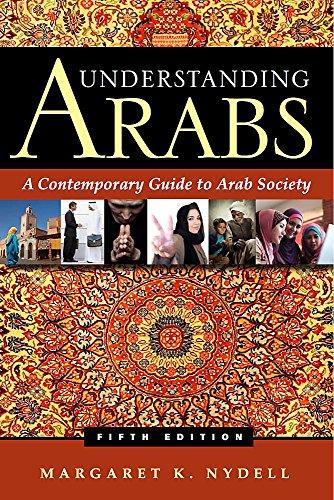 Understanding Arabs: A Contemporary Guide to Arab Society por Margaret K. Nydell