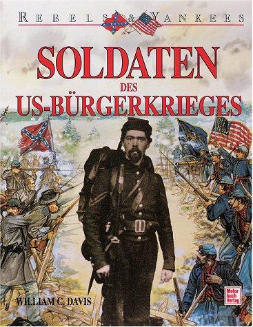 Soldaten des US-Bürgerkrieges 1861-1865