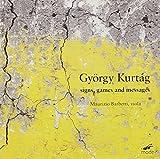 Kurtag : Signs, games and messages. Musique pour violon alto. Barbetti.