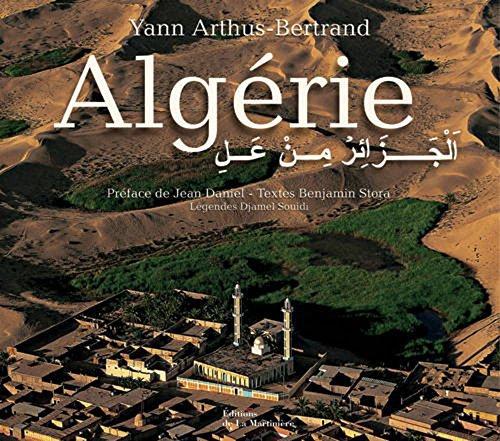 Algérie : Vue du ciel par Yann Arthus-Bertrand