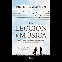 La lección de música (Spanish Edition)
