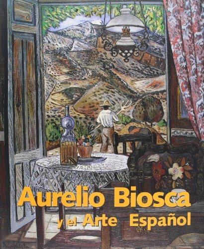 Aurelio Biosca y el arte español por Aurelio Biosca