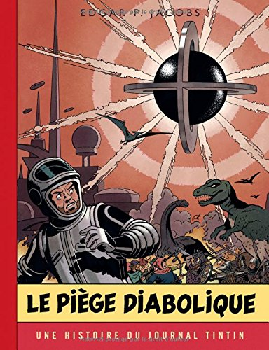 Blake & Mortimer - tome 9 - Piège diabolique (Le) - Version Journal Tintin
