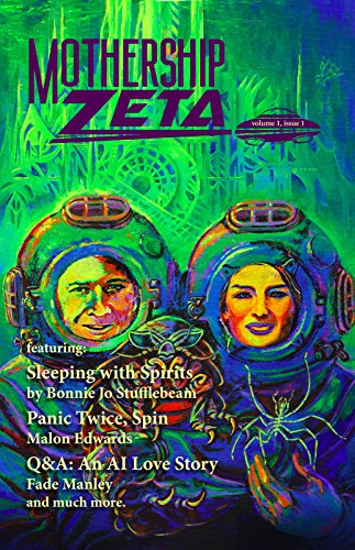 Mothership Zeta: Issue 1 (Mothership Zeta Year 1) (English Edition) de