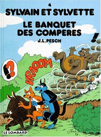 Sylvain et Sylvette, tome 4 : Le banquet des compères