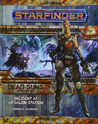 Starfinder Adventure Path: Incident at Absalom Station (Dead Suns 1 of 6) por Rob McCreary