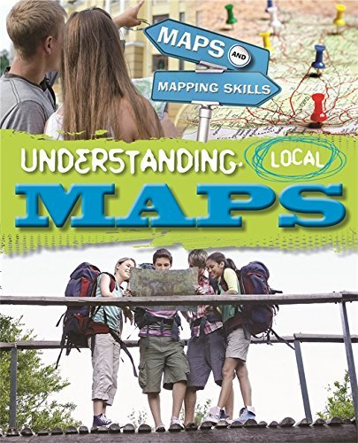 Understanding Local Maps (Maps and Mapping Skills) by Jack Gillett (2014-07-10)