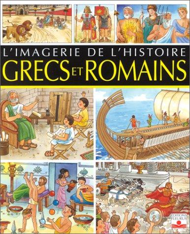 Grecs et Romains : imagerie de l'histoire