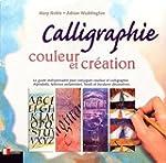 Calligraphie, couleur et cr�ation