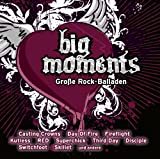Big Moments: Große Rock-Balladen