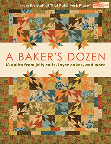 A Baker's Dozen: 13 Quilts from Jelly
